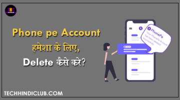 How to Delete PhonePe Account in Hind