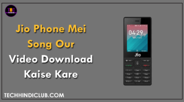 Jio Phone Mei Song Our Video Download Kaise Kare
